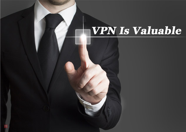 VPN Is Valuable